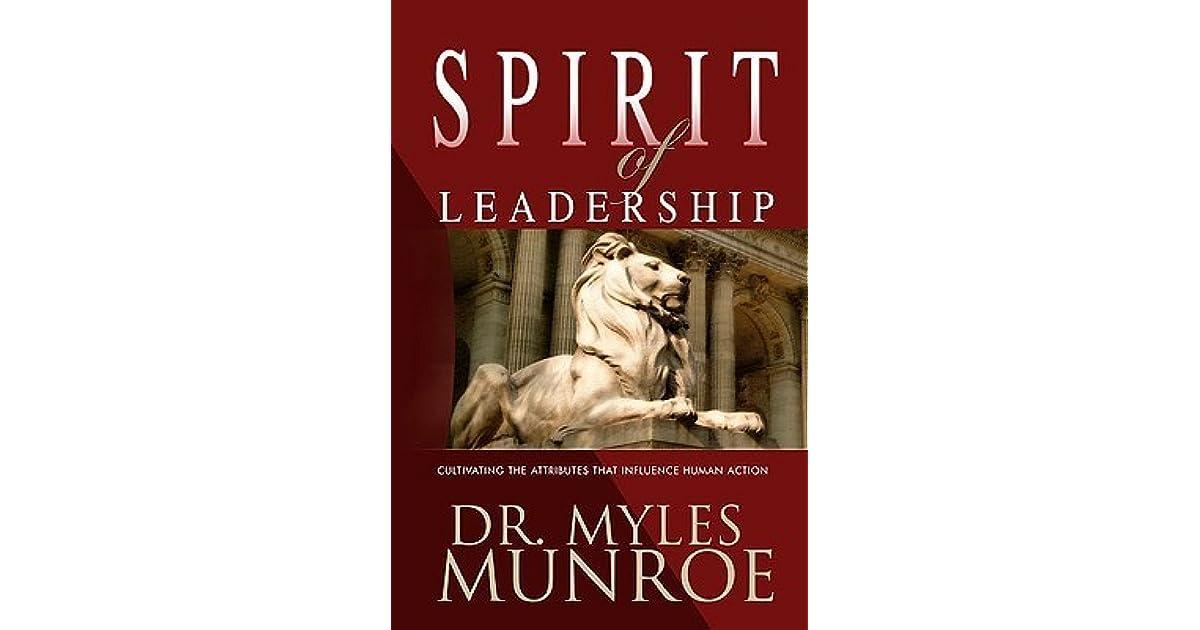 the spirit of leadership myles munroe pdf