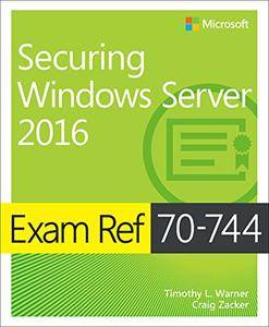 exam ref 70 744 securing windows server 2016 pdf