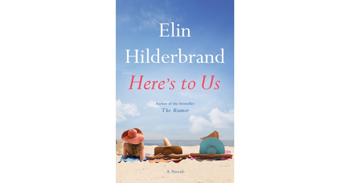 elin hilderbrand heres to us pdf